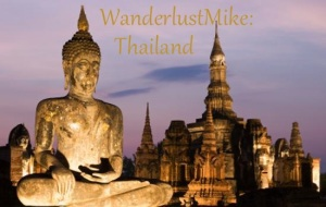 WanderlustMike: Thailand